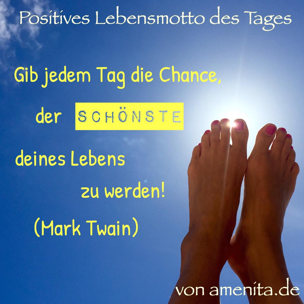 Dein positives Lebensmotto für den Tag - 13. Mai 15